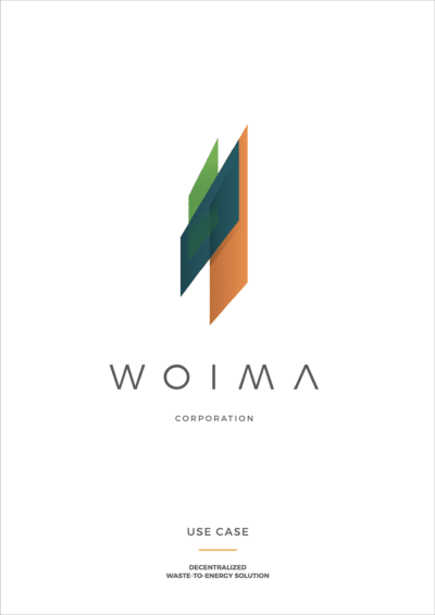 Decentralized waste-to-energy solution, use case - WOIMA Corporation